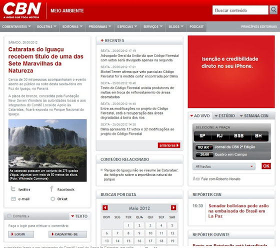 Rádio CBN is a news radio network with 25 affiliate stations throughout Brazil